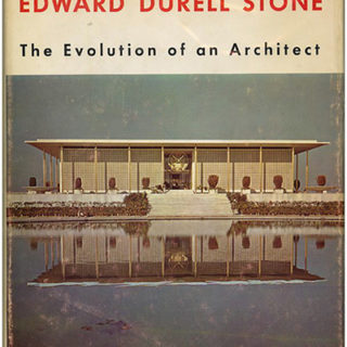 Stone, Edward Durell: THE EVOLUTION OF AN ARCHITECT. New York: Horizon Press, 1962.