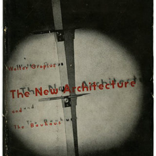 Gropius, Walter: THE NEW ARCHITECTURE AND THE BAUHAUS. New York/London: Museum of Modern Art / Faber & Faber, Ltd. [n. d. 1936]. L. Moholy-Nagy dust jacket.