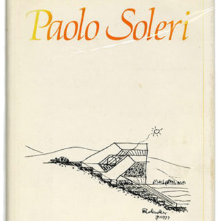 Soleri, Paolo [signed copy]: FRAGMENTS: A SELECTION FROM THE SKETCHBOOKS OF PAOLO SOLERI. San Francisco: Harper & Row, 1981.